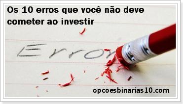 10 erros que não deve cometer ao investir